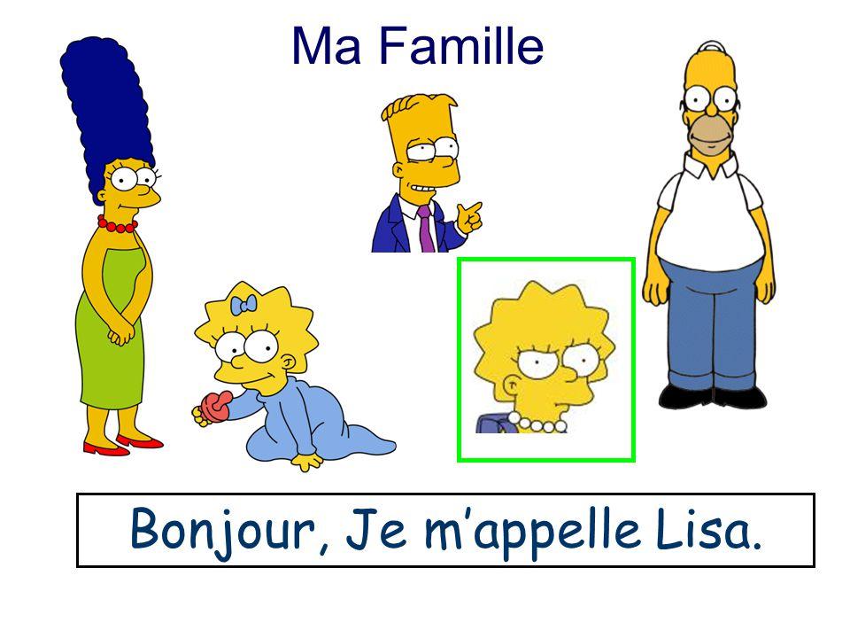 Bonjour, Je m'appelle Lisa.