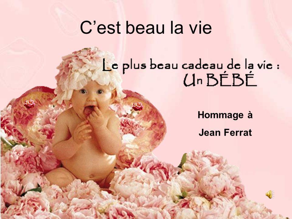 C'est beau la vie Hommage à Jean Ferrat