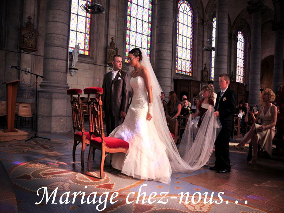 Mariage chez-nous…