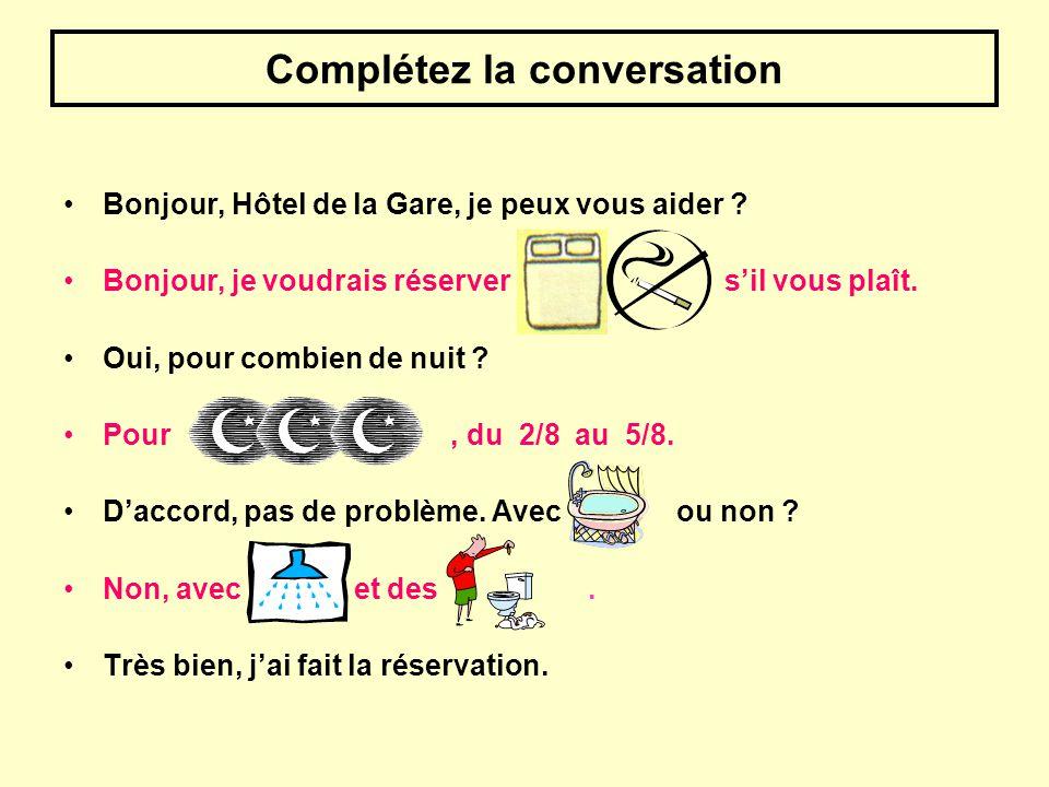 Complétez la conversation