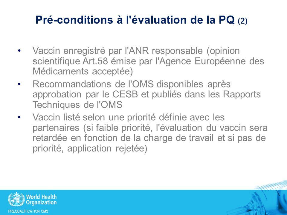 Pré-conditions à l évaluation de la PQ (2)
