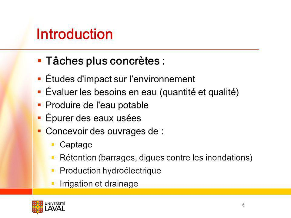 Introduction Tâches plus concrètes :