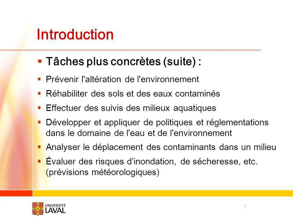 Introduction Tâches plus concrètes (suite) :
