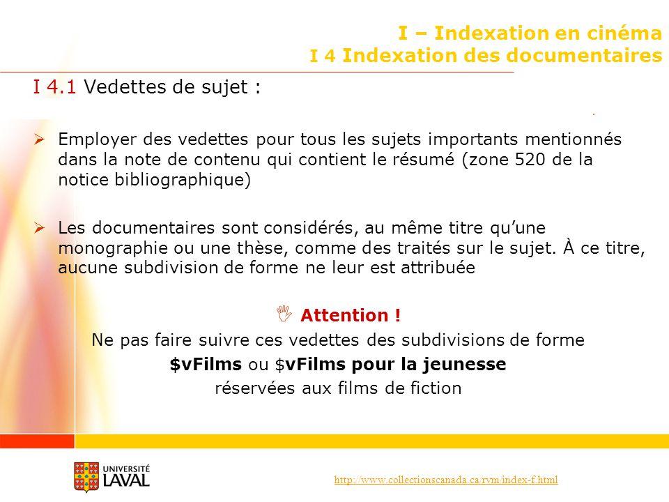 I – Indexation en cinéma I 4 Indexation des documentaires