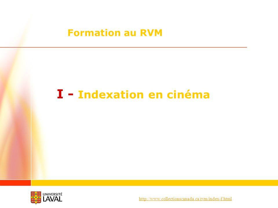 I - Indexation en cinéma