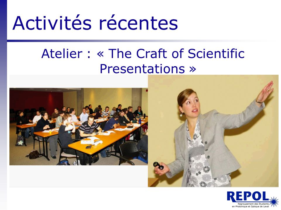 Atelier : « The Craft of Scientific Presentations »