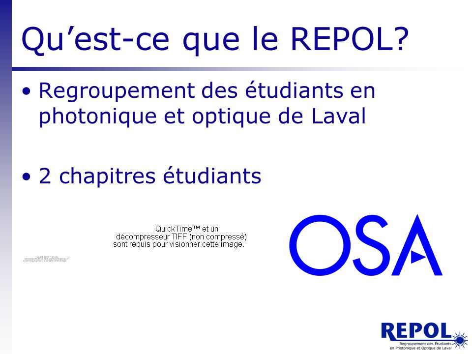 Qu'est-ce que le REPOL. Regroupement des étudiants en photonique et optique de Laval.