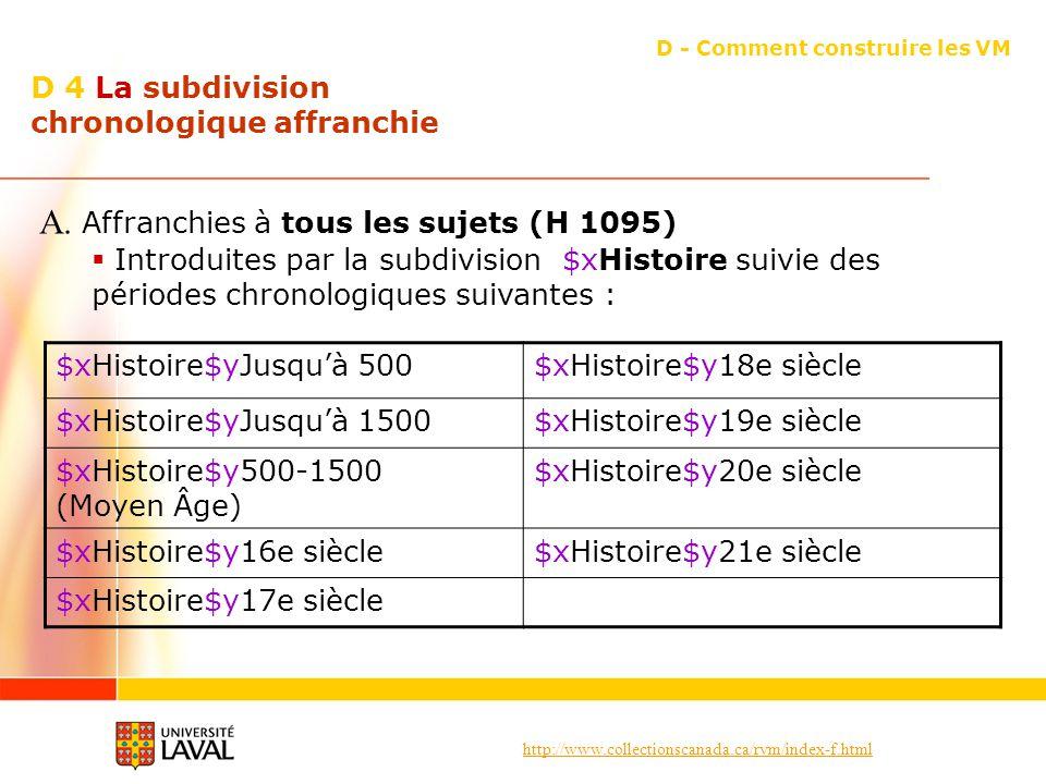 D 4 La subdivision chronologique affranchie
