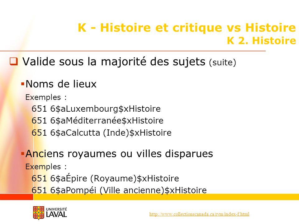 K - Histoire et critique vs Histoire K 2. Histoire
