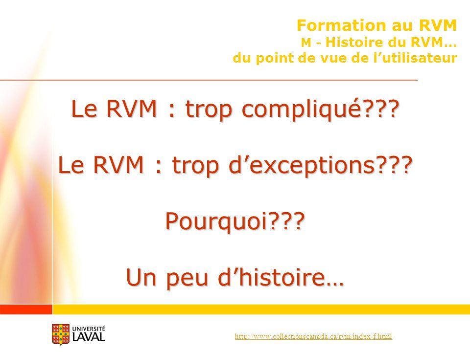 Formation au RVM M - Histoire du RVM… du point de vue de l'utilisateur