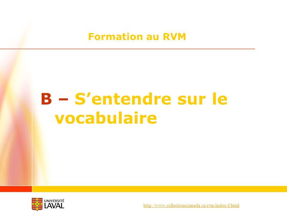 B – S'entendre sur le vocabulaire