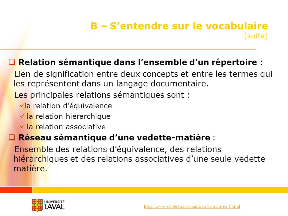 B – S'entendre sur le vocabulaire (suite)