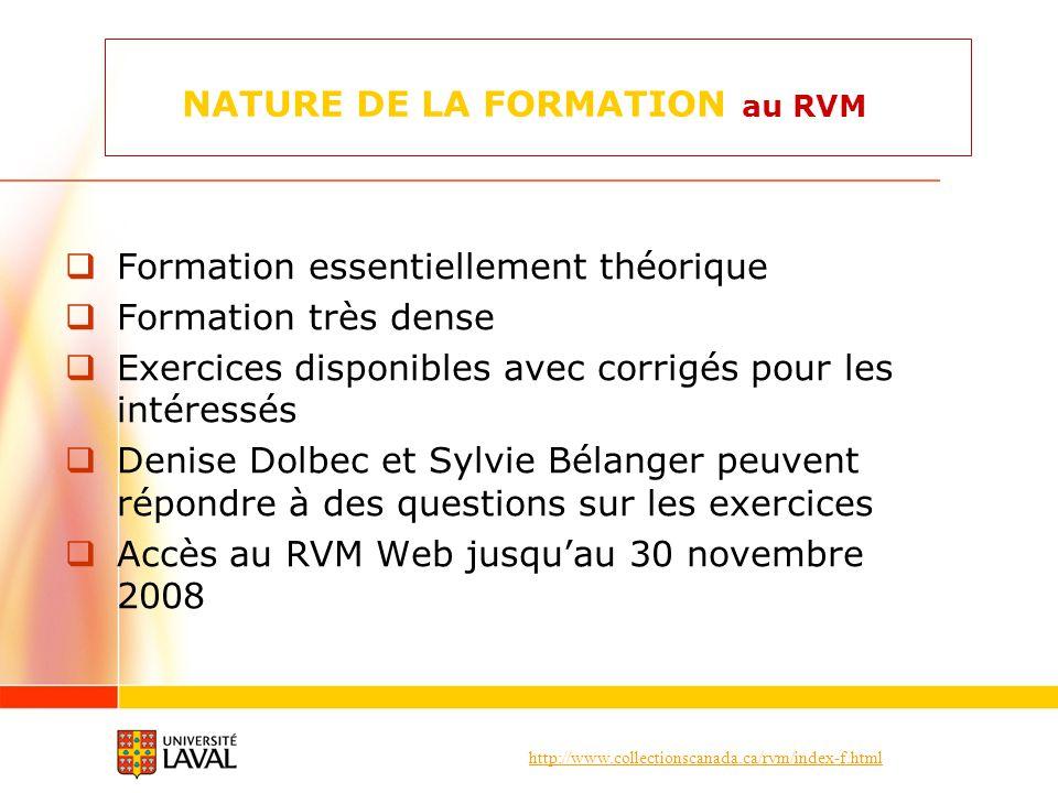 NATURE DE LA FORMATION au RVM