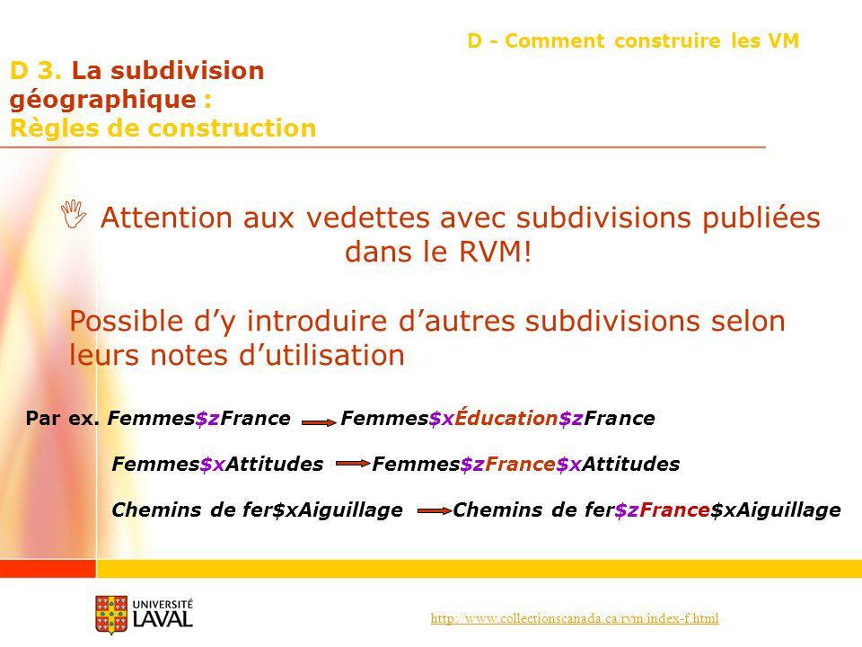 D 3. La subdivision géographique : Règles de construction
