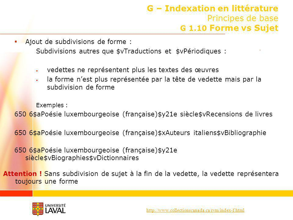 G – Indexation en littérature Principes de base G 1.10 Forme vs Sujet