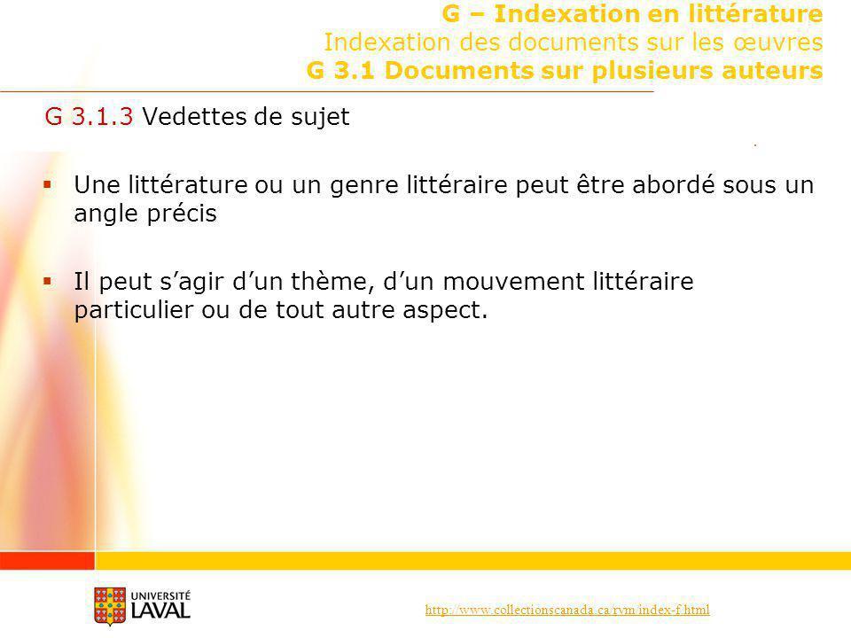 G – Indexation en littérature Indexation des documents sur les œuvres G 3.1 Documents sur plusieurs auteurs