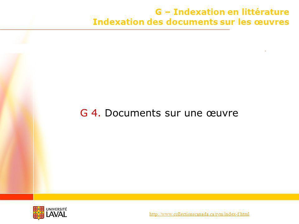 G – Indexation en littérature Indexation des documents sur les œuvres