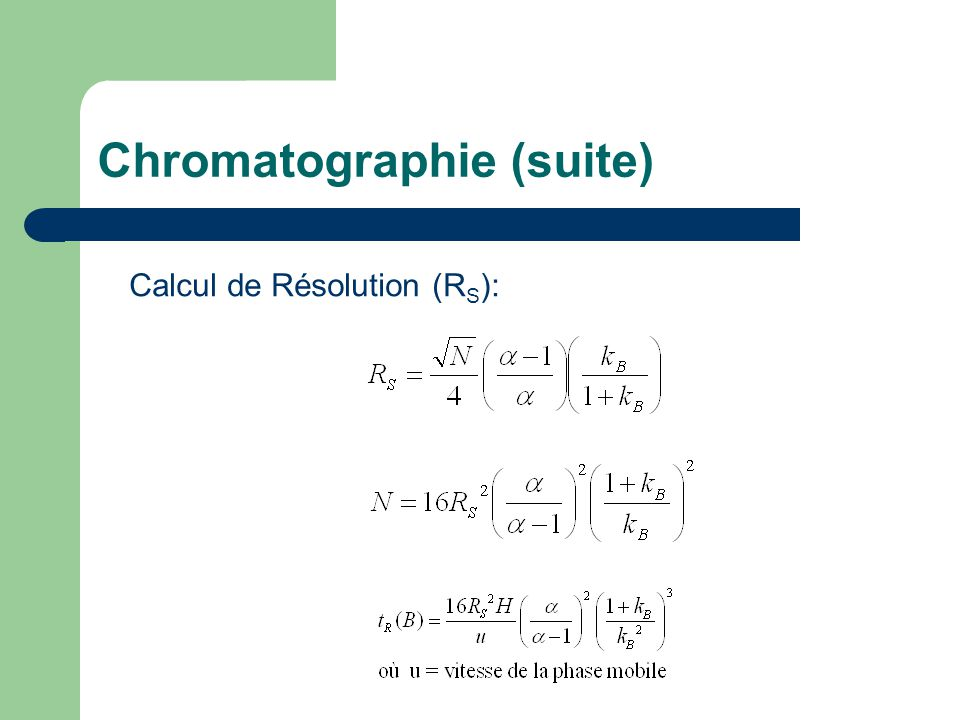 Chromatographie (suite)