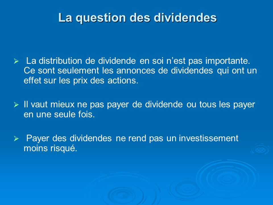 La question des dividendes