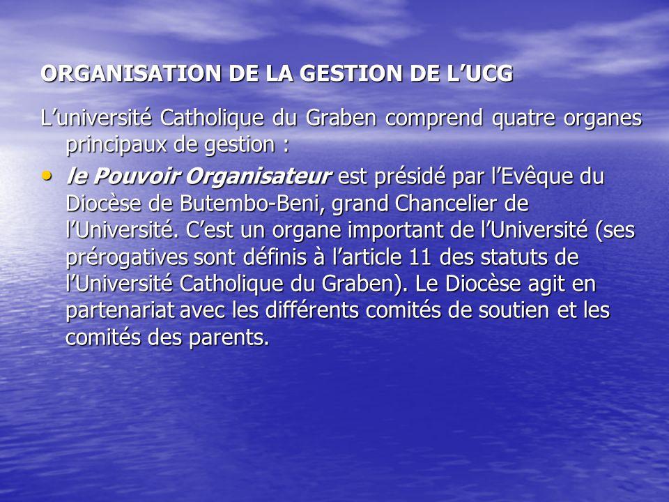 ORGANISATION DE LA GESTION DE L'UCG