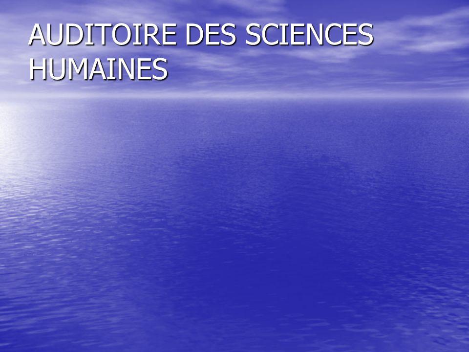 AUDITOIRE DES SCIENCES HUMAINES