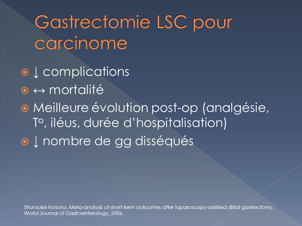 Gastrectomie LSC pour carcinome