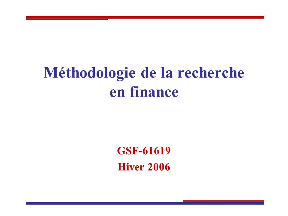 Méthodologie de la recherche en finance