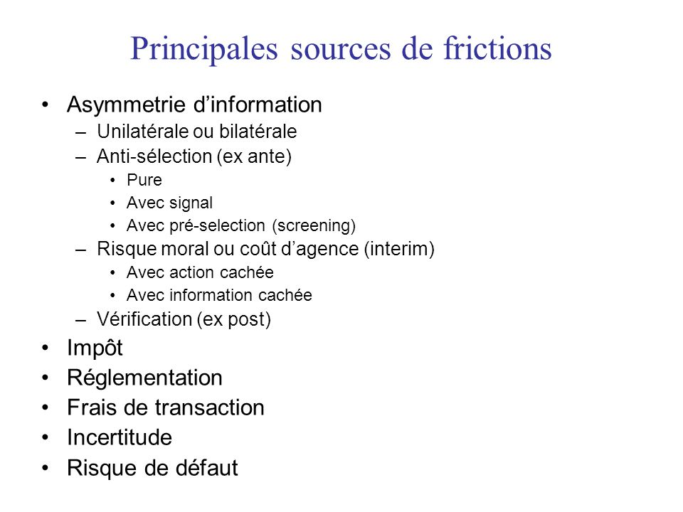 Principales sources de frictions
