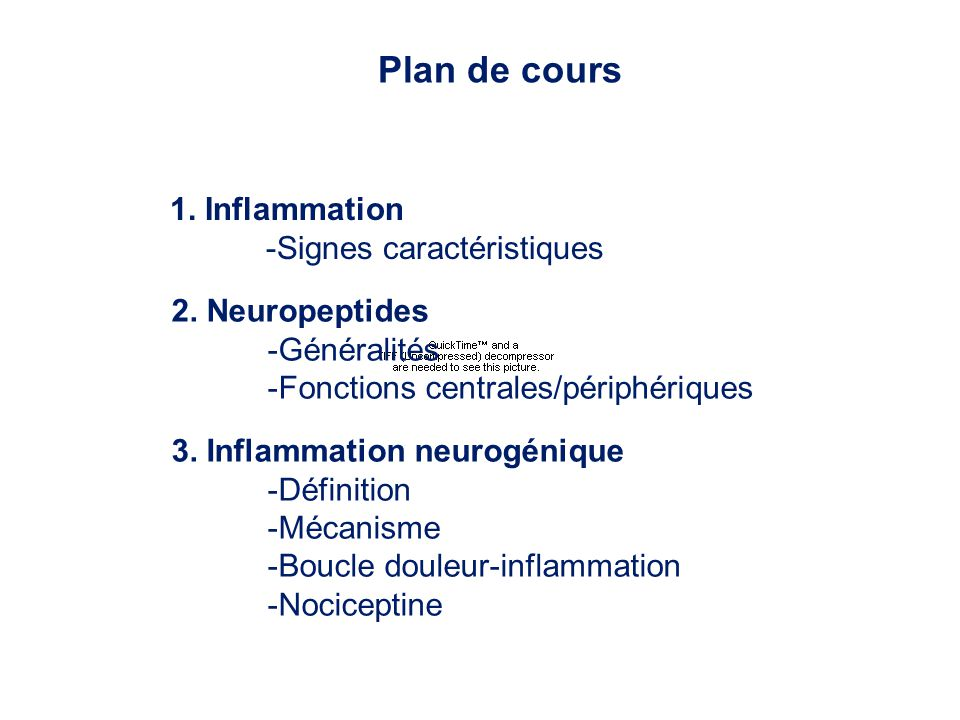 Plan de cours 1. Inflammation -Signes caractéristiques