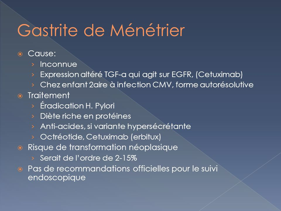 Gastrite de Ménétrier Cause: Traitement