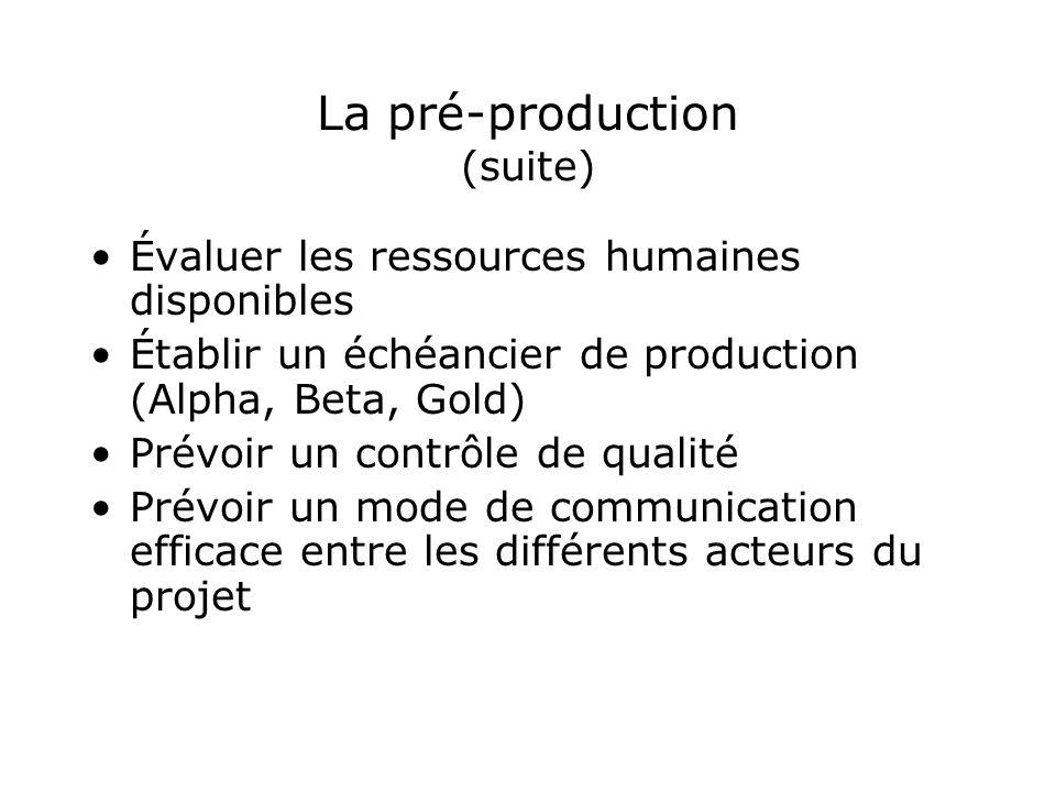 La pré-production (suite)
