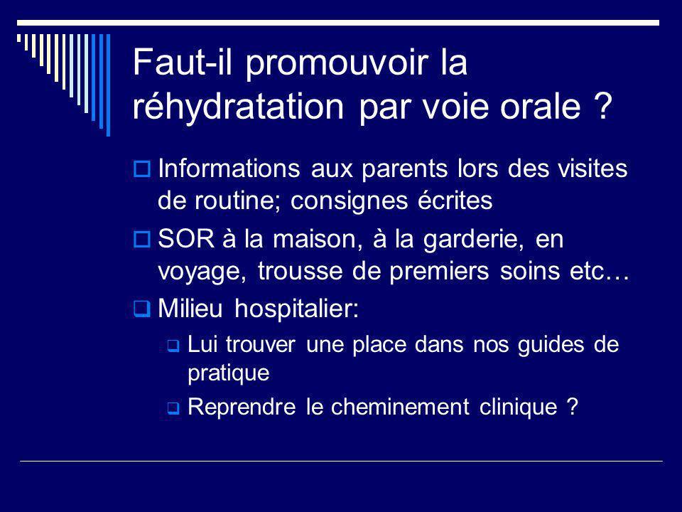 Faut-il promouvoir la réhydratation par voie orale