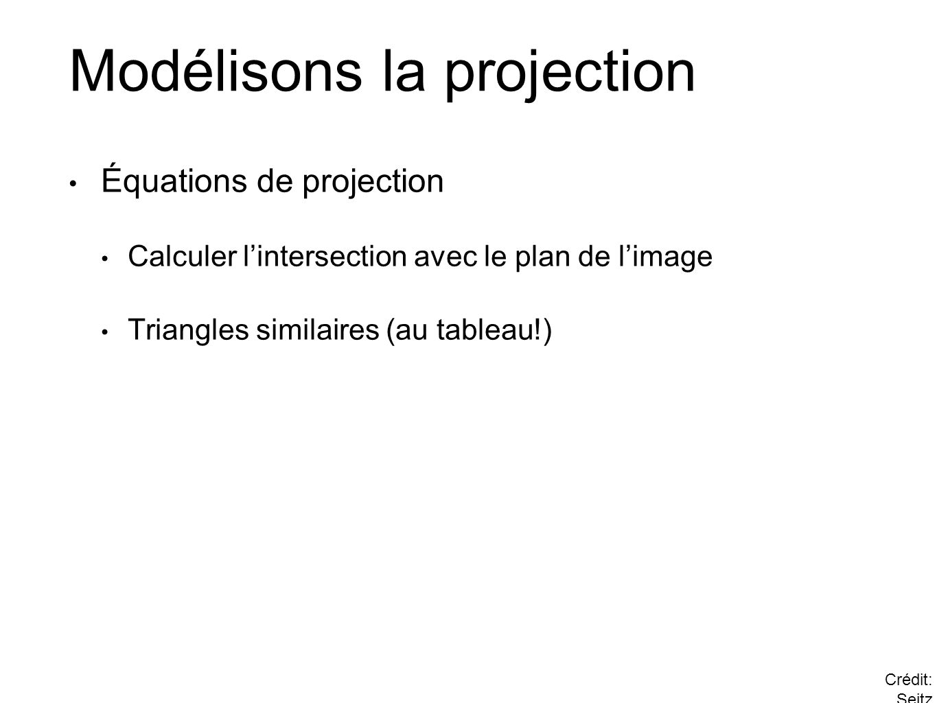 Modélisons la projection