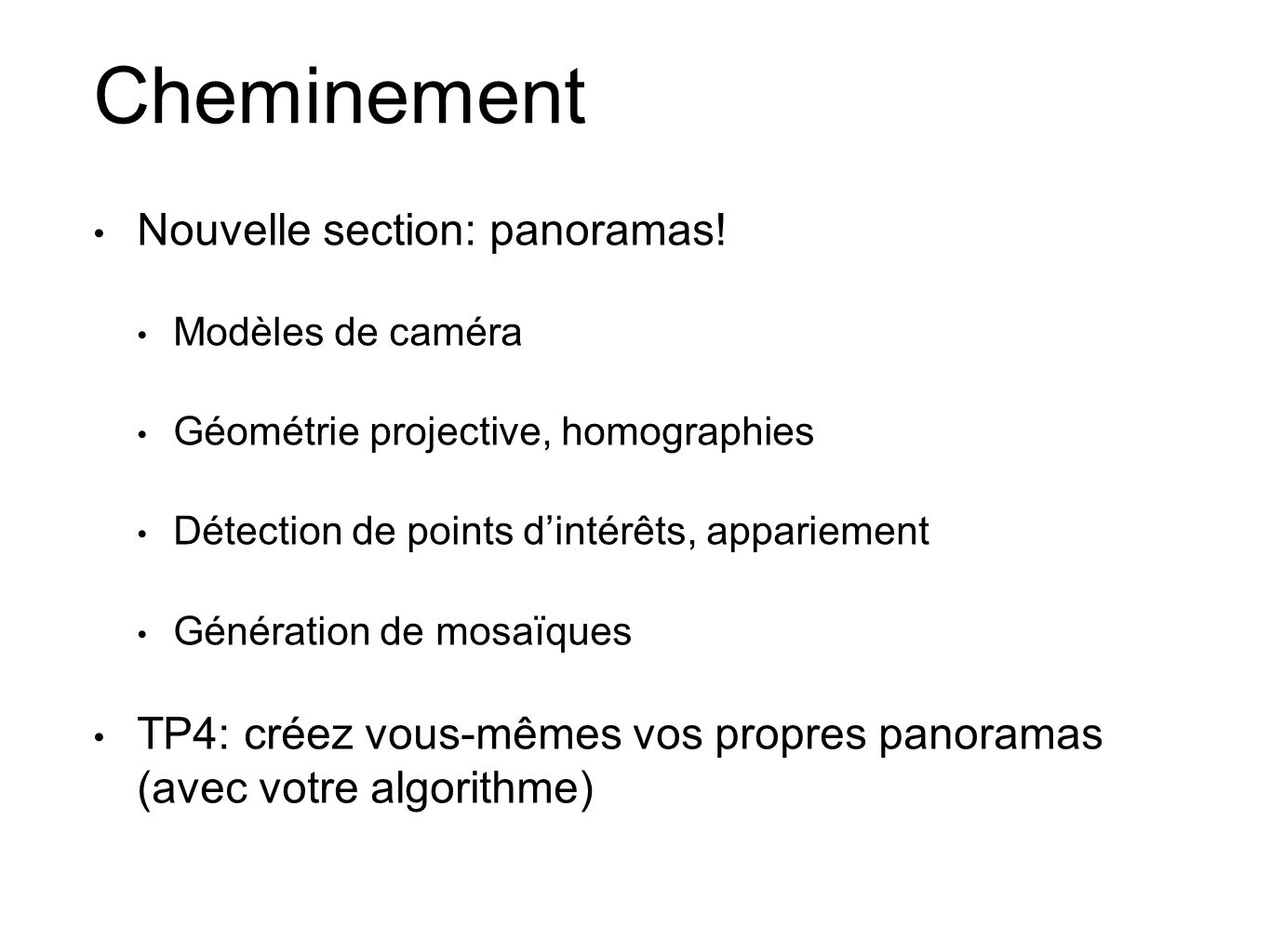 Cheminement Nouvelle section: panoramas!