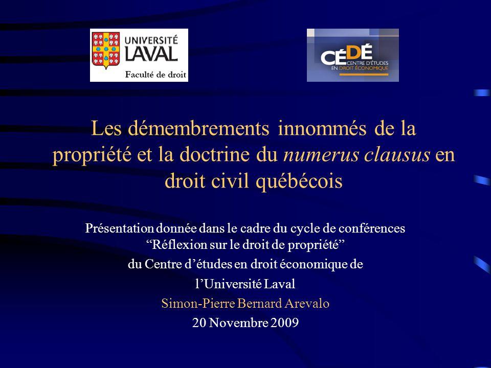 Les démembrements innommés de la propriété et la doctrine du numerus clausus en droit civil québécois