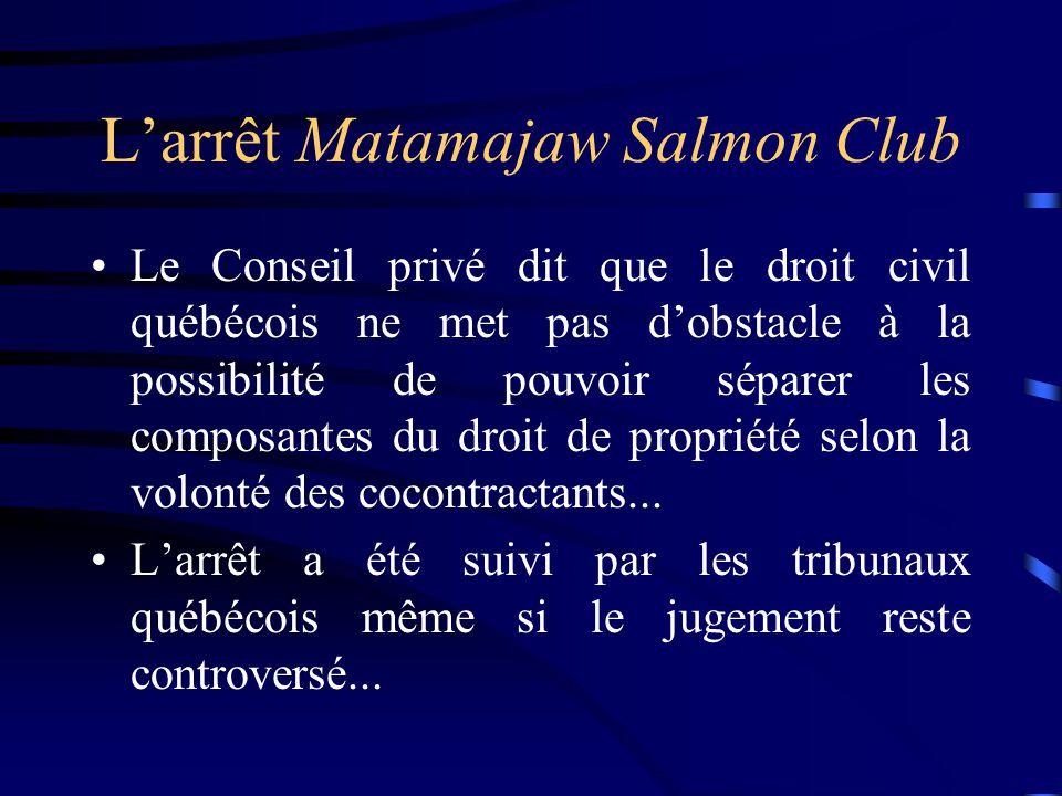 L'arrêt Matamajaw Salmon Club