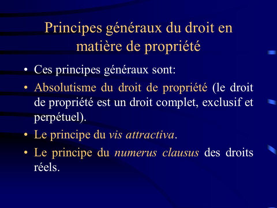 Principes généraux du droit en matière de propriété