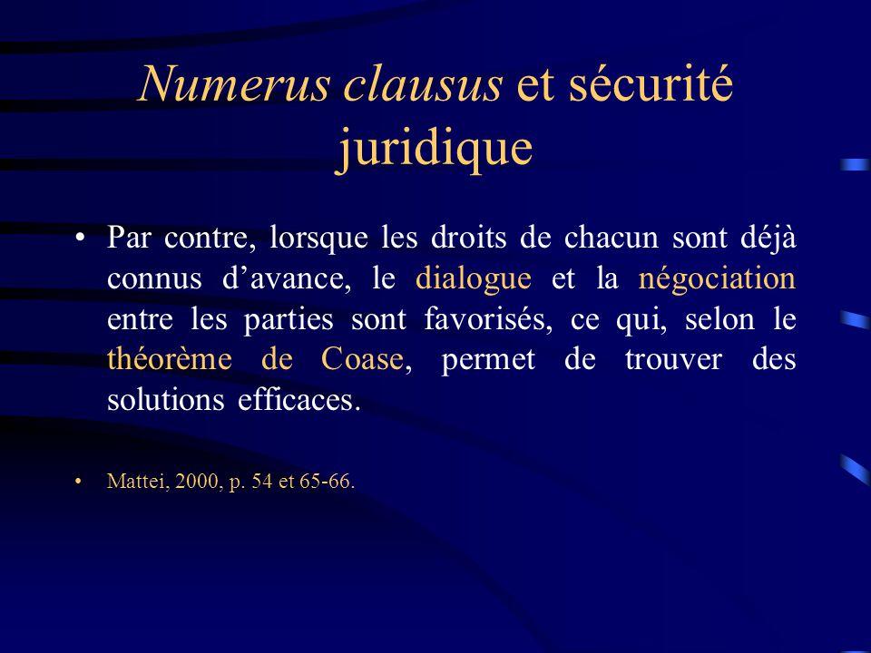 Numerus clausus et sécurité juridique