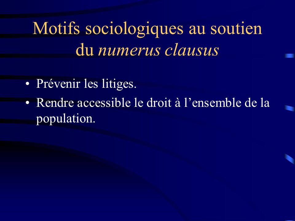 Motifs sociologiques au soutien du numerus clausus