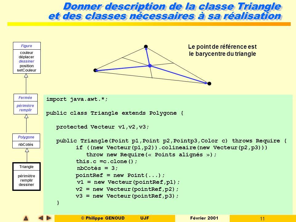 Le point de référence est le barycentre du triangle