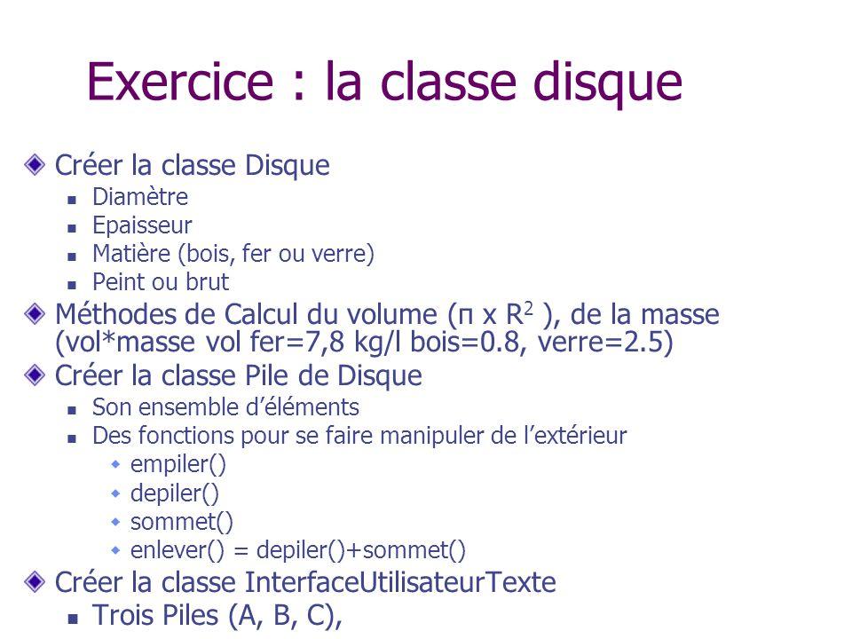 Exercice : la classe disque
