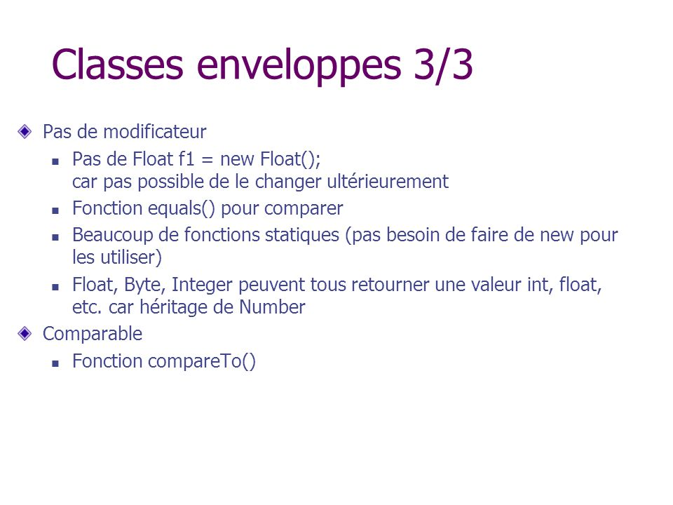 Classes enveloppes 3/3 Pas de modificateur