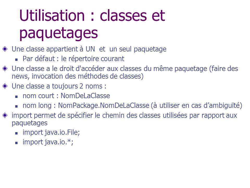 Utilisation : classes et paquetages