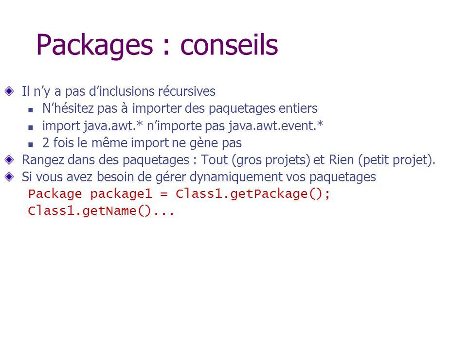Packages : conseils Il n'y a pas d'inclusions récursives