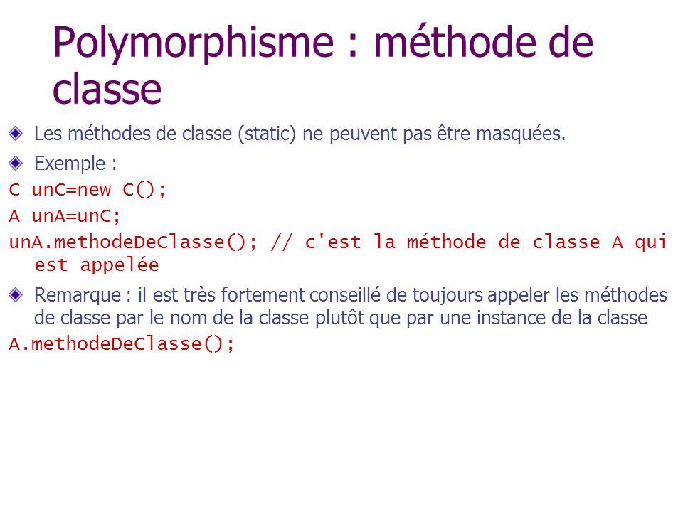 Polymorphisme : méthode de classe