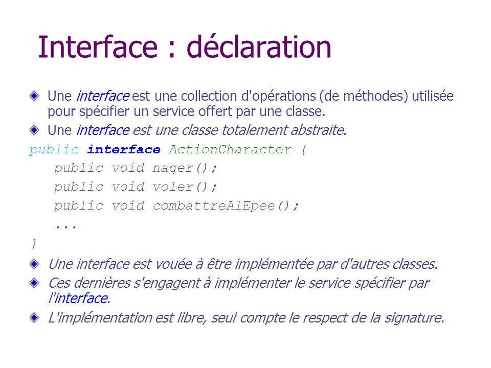 Interface : déclaration