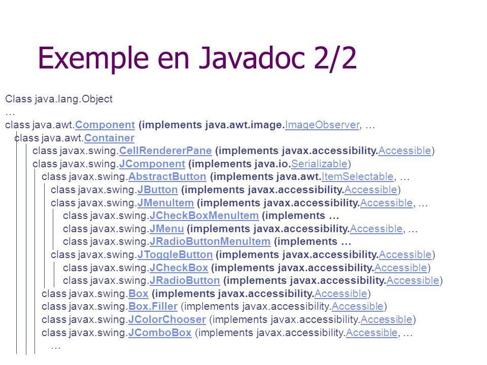 Exemple en Javadoc 2/2 Class java.lang.Object …