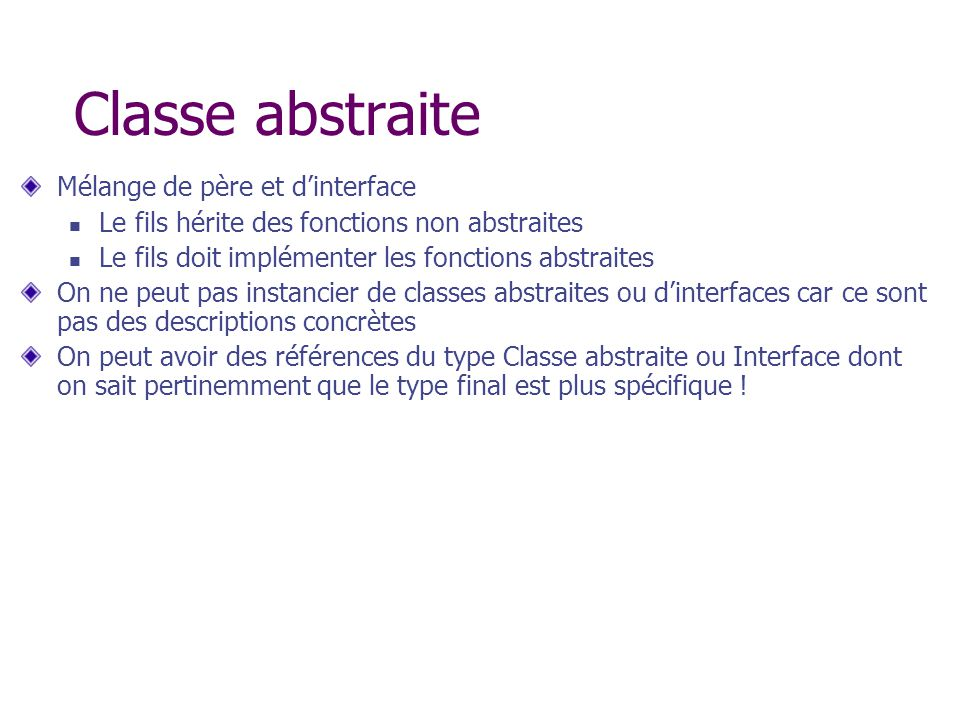 Classe abstraite Mélange de père et d'interface