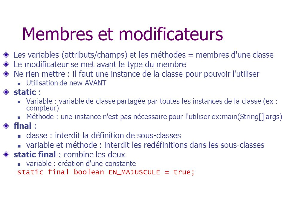 Membres et modificateurs