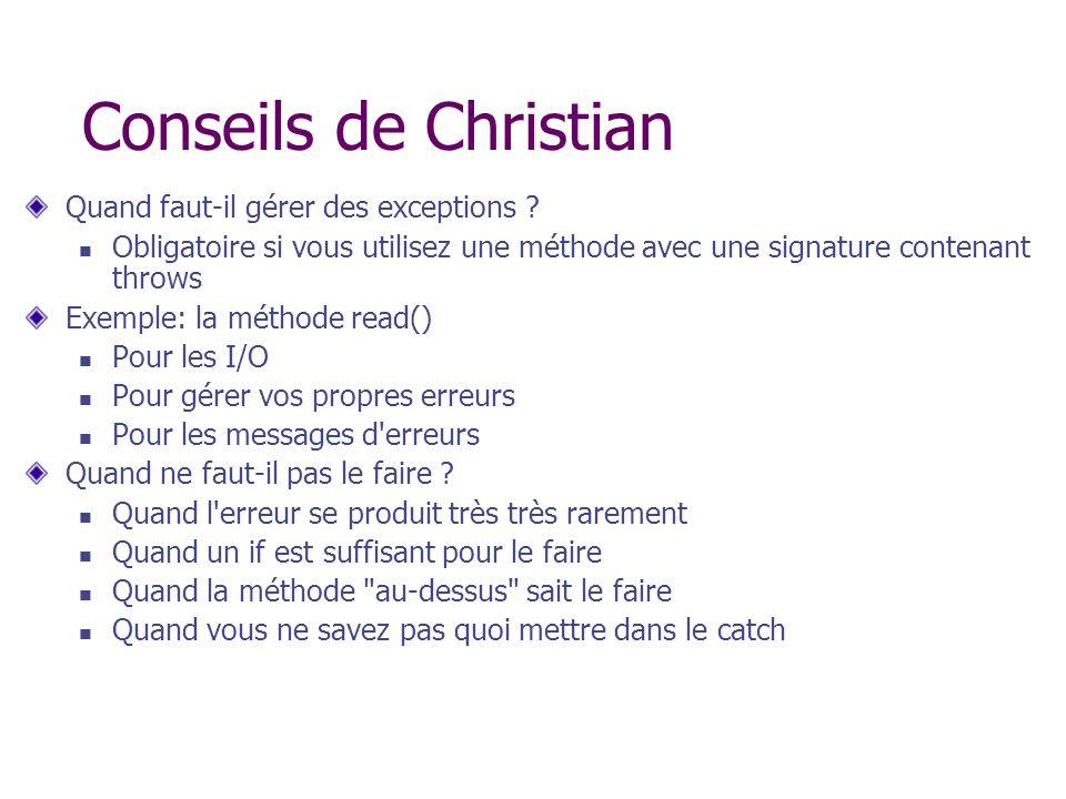 Conseils de Christian Quand faut-il gérer des exceptions
